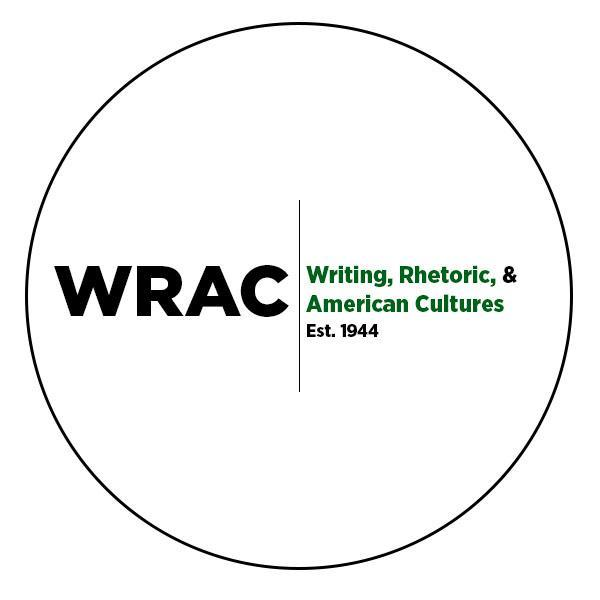 "MSU WRAC Logo: white circle that says ""writing, rhetoric, and american cultures, est. 1944"""