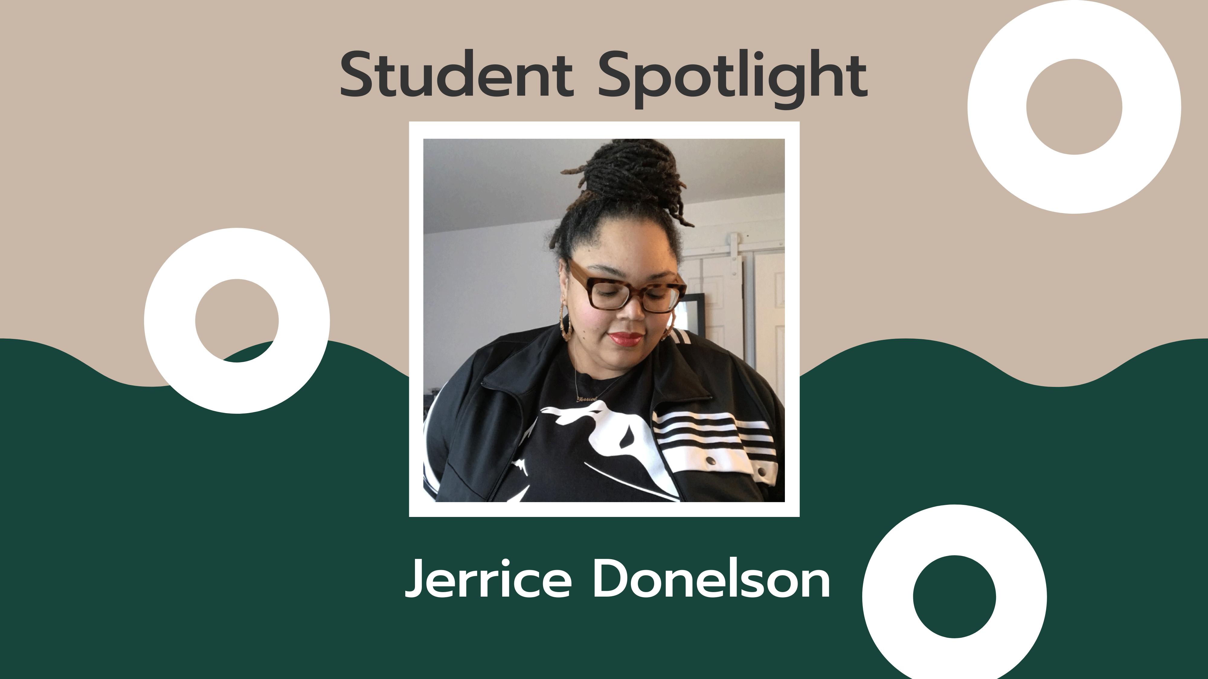 Student Spotlight: Jerrice Donelson
